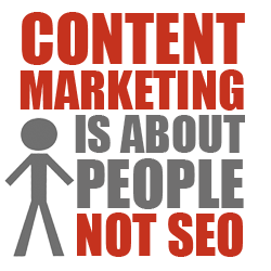 content-marketing-is-about-people-not-seo