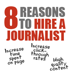 8 reasons hire journalist