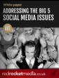Addressing the big 5 social media issues