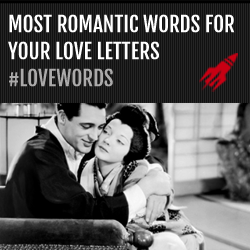 Most romantic words for your love letters